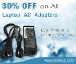 30% off on All Laptop AC Adapters at LaptopZ.com!